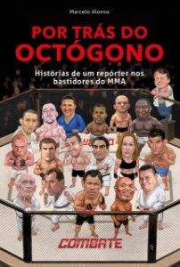Por trás do octógono