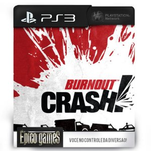 Burnout Crash - PS3 - Mídia Digital