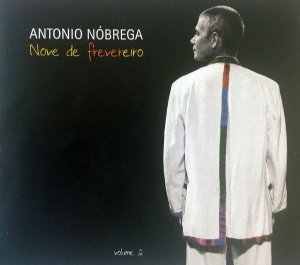 Cd ANTONIO NÓBREGA Nove de Frevereiro Vol. 2