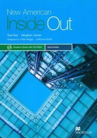 NEW AMERICAN INSIDE OUT INTERMEDIATE - STUDENT S BOOK WITH CD-ROM