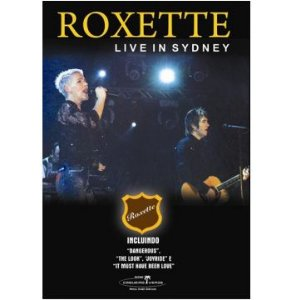 ROXETTE: LIVE IN SYDNEY