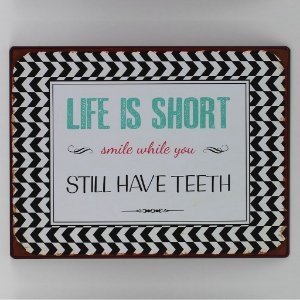 Placa Life is Short
