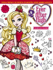 EVER AFTER HIGH REVISTA DE COLORIR - EDIÇÃO 3 (2017)