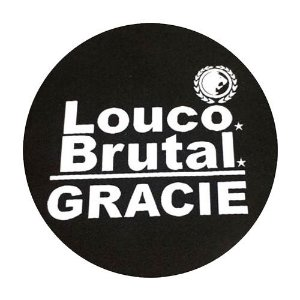 Patch *Louco*Brutal*Gracie-135mm