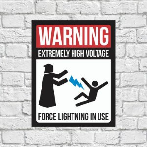 Placa Decorativa - Warning Extremely High Voltage Force Lightining in Use