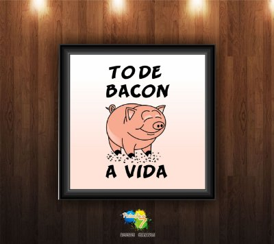 To de Bacon a vida!