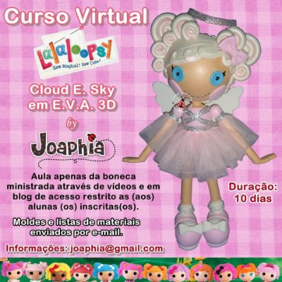 CURSO VIRTUAL LALALOOPSY CLOUD E. SKY EM E.V.A. 3D
