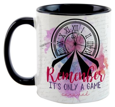 Caneca - Caraval - Remenber it's only a Game
