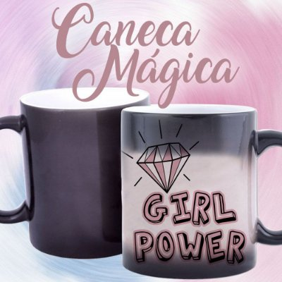 Caneca Mágica - Girl Power