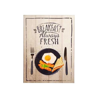 Placa decorativa - Breakfast always fresh