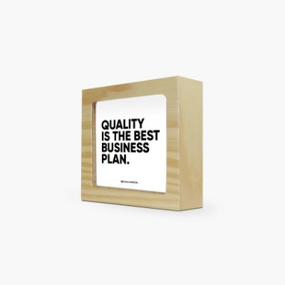 "Quadro "" Quality is the best business plan"" 12 x 12 x 4cm"