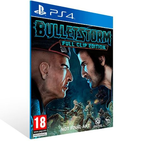 Bulletstorm Full Clip Edition - Ps4 Psn Mídia Digital