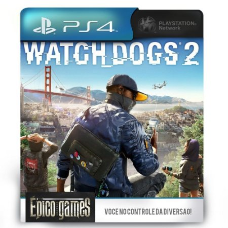 Watch Dogs 2 - PS4 - Midia Digital