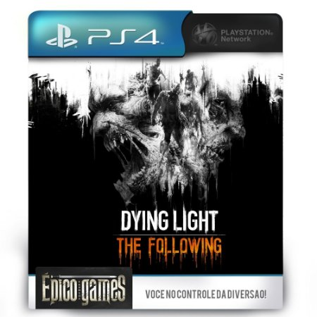 Dying Light The Following - PS4 - Midia Digital