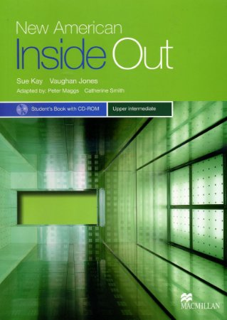 NEW AMERICAN INSIDE OUT UPPER-INTERMEDIATE - STUDENT S BOOK WITH CD-ROM