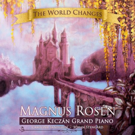 CD - The World Changes - Magnus Rosén