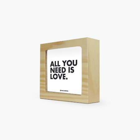 """Quadro """"All you need is love"""" 12 x 12 x 4cm"""