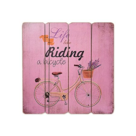 Placa Decorativa de Madeira Life is Like Riding a Bicycle Rosa 40x40