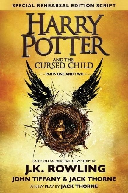 Harry Potter And The Cursed Child - Parts I & II - Special Us Rehearsal Edition