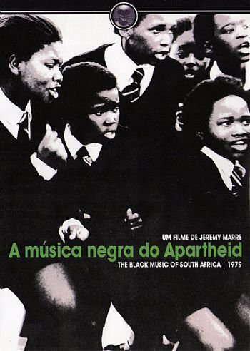 A MÚSICA NEGRA DO APARTHEID