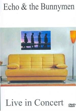 ECHO & THE BUNNYMEN: LIVE IN CONCERT